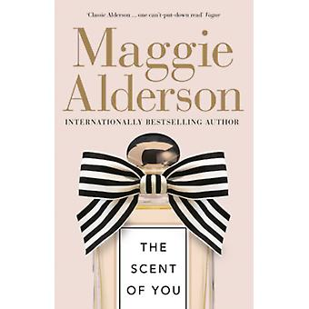 Scent of You by Maggie Alderson