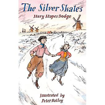 Silver Skates by Mary Mapes Dodge
