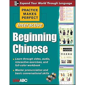 Practice Makes Perfect Beginning Chinese with CDROMs Interactive Edition par Live ABC