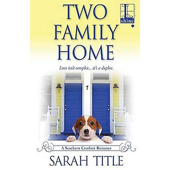 Two Family Home by Title & Sarah