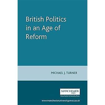 السياسة البريطانية في عصر الإصلاح بقلم مايكل ج. تيرنر