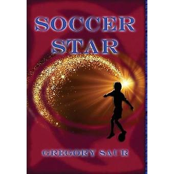 Soccer Star by Saur & Gregory