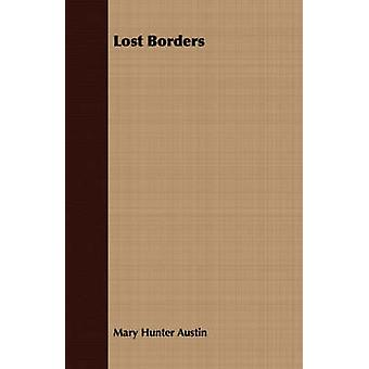 Lost Borders by Austin & Mary Hunter