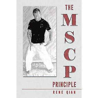 The MSCP Principle by Qian & Rene