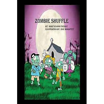 Zombie Shuffle by Theriot & Mary Reason