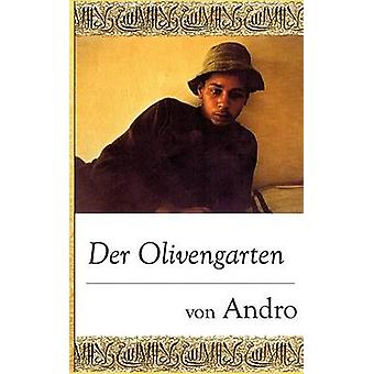 Der Olivengarten by Andro