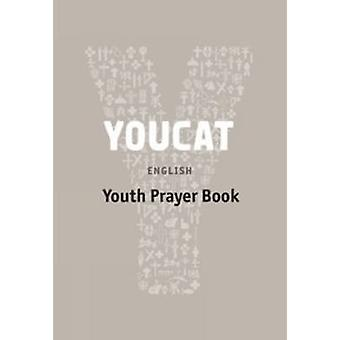 YOUCAT Prayer Book by YOUCAT - 9781860828522 Book