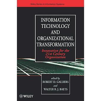 Information Technology and Organizational Transformation - Innovation