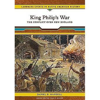 Kong Philip's Krig af Daniel R. Mandell - 9780791093467 Bog