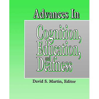 Advances in Cognition - Education and Deafness by David S. Martin - 9