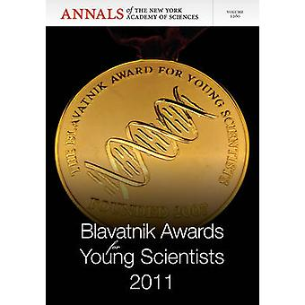 Blavatnik Awards for Young Scientists - 2011 by Editorial Staff of Ann