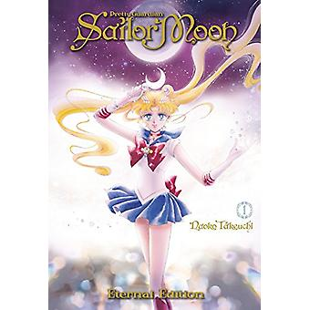 Sailor Moon Eternal Edition 1 by Naoko Takeuchi - 9781632361523 Book