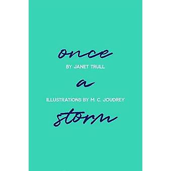 Once A Storm by Janet Trull - 9781988168296 Book