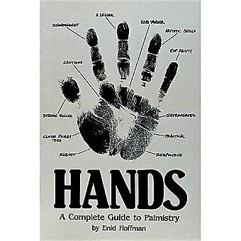 Hands: Complete Guide to Palmistry