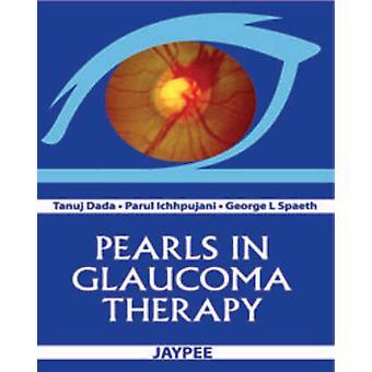 Perlen in Glaukom-Therapie von Tanuj Dada - Parul Ichhpujani - George