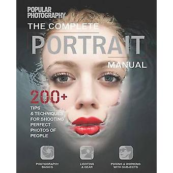 Complete Portrait Manual by The Editors of Popular Photography - 9781
