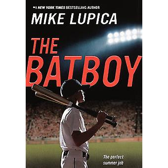 The Batboy by Mike Lupica - 9780606153522 Book