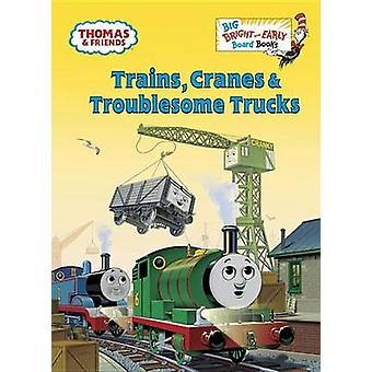 Trains - Cranes & Troublesome Trucks (Thomas & Friends) by Golden Boo