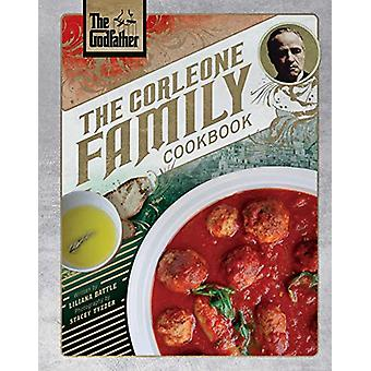 The Godfather - The Corleone Family Cookbook by Liliana Battle - 97816