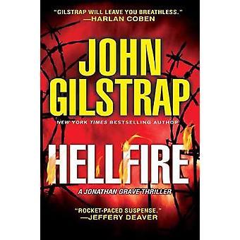 Hellfire by John Gilstrap - 9780786045525 Book