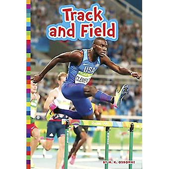 Summer Olympic Sports - Track and Field by M K Osborne - 9781681525532