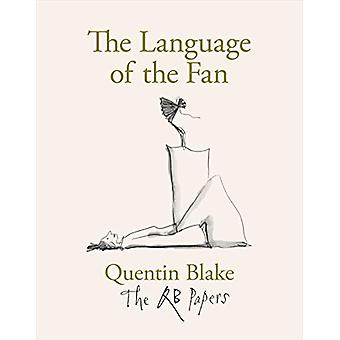 The Language of the Fan by Quentin Blake - 9781913119102 Book