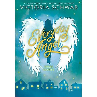 Everyday Angel (3 book bind-up) by Victoria Schwab - 9780702301568 Bo