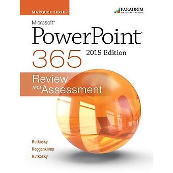 Marquee Series - Microsoft Powerpoint 2019 - Review and Assessments Wor