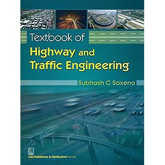 Textbook of Highway and Traffic Engineering by A.K. Saxena - 97881239