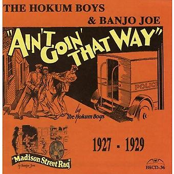 Hokum Boys & Banjo Joe - Ain't Goin' That Way [CD] USA import