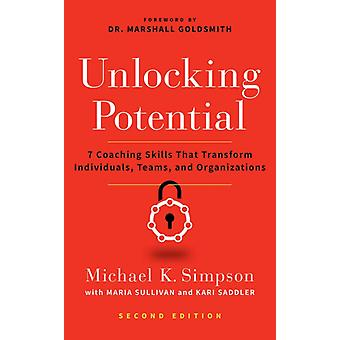 Unlocking Potential Second Edition by Simpson & Michael K.Sullivan & MariaSaddler & Kari