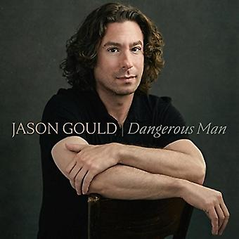 Jason Gould - Dangerous Man [CD] USA import