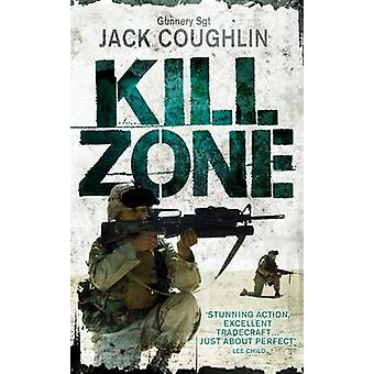 Kill Zone by Jack Coughlin - 9781509817009 Book