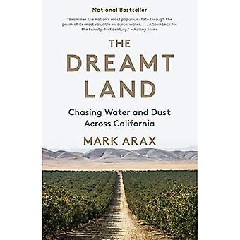 De Dreamt land: jagen water en stof in Californië