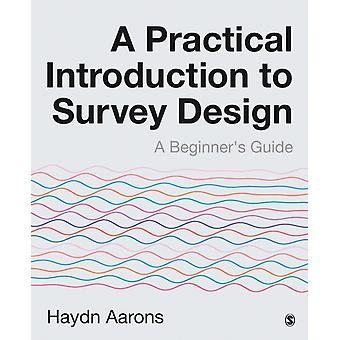A Practical Introduction to Survey Design by Aarons & Haydn