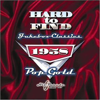 Hard to Find Jukebox Classics - 1958: Pop Gold [CD] USA import