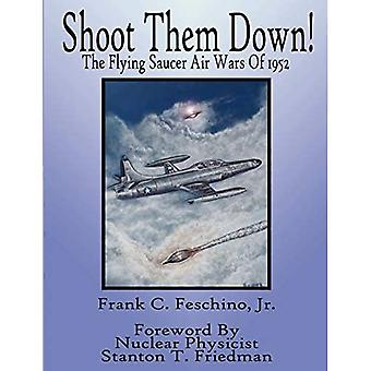 Shoot Them Down! - The Flying Saucer Air Wars Of 1952