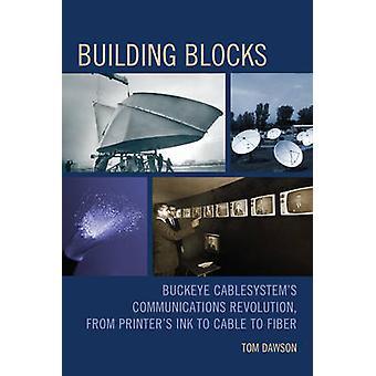 Blocos de Construção - Buckeye Cablesystem's Communications Revolution - fr