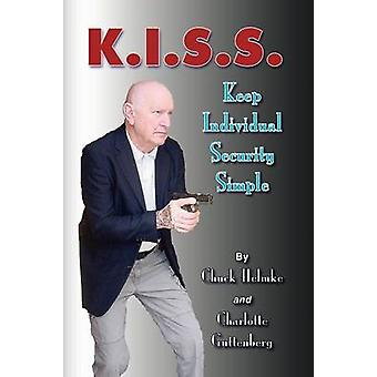 K.I.S.S. by Chuck Helmke - 9781441507860 Book