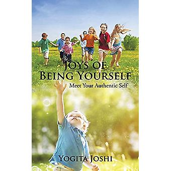 Joys of Being Yourself - Meet Your Authentic Self by Yogita Joshi - 97