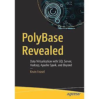 PolyBase Revealed - Virtualisation des données avec SQL Server - Hadoop - Apa