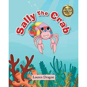 Sally the Crab by Lauren Dragon - 9781684090037 Book