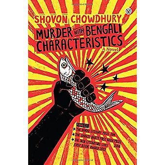 Murder with Bengali Characteristics by Shovon Chowdhury - 97893822777