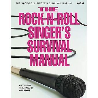 Manuale di sopravvivenza del cantante Rock-N-Roll