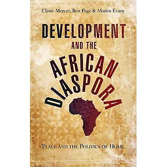 التنمية والشتات الأفريقي من قبل تحرير الدكتور كلير ميرسر وتحرير بن بيج وتحرير مارتن ايفانز