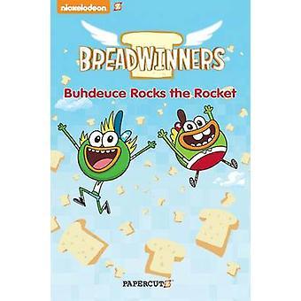 Breadwinners 2 'Buhdeuce Rocks the Rocket'
