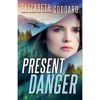 Present Danger 1 Rocky Mountain Courage