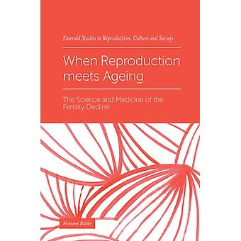 When Reproduction meets Ageing by Nolwenn Buhler