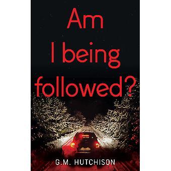 Am I Being Followed?