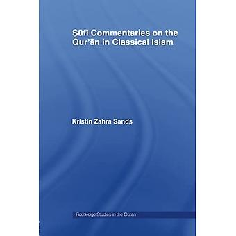 Sufi Commentaries on the Qur'an in Classical Islam (Routledge Studies in the Quran)